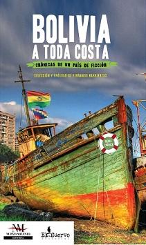 Bolivia a toda costa: La hora boliviana por Nicolas G. Recoaro
