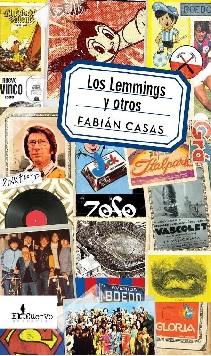 Los Lemmings y otros, cuentos del argentino Fabián Casas: ecos de los buenos sopapos