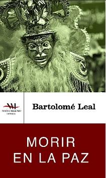 Editorial Nuevo Milenio reedita Morir en La Paz de Bartolomé Leal
