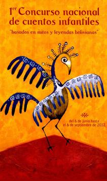 1er Concurso nacional de cuentos infantiles: Mitos y leyendas bolivianas