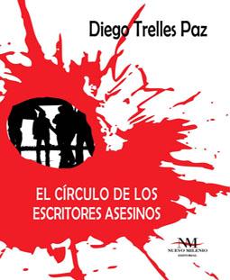 Diego Trelles Paz y El círculo de los escritores asesinos