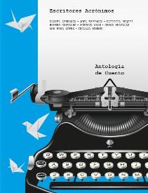 La Antología virtual de cuento y poesía Escritores Acrónimos en la Biblioteca Gratuita de Ecdótica