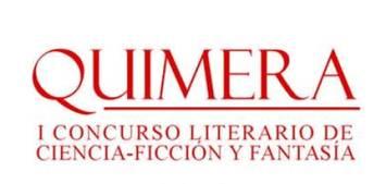 QUIMERA: I Concurso Literario de Ciencia – Ficción y Fantasía