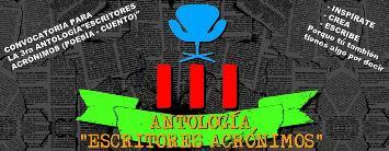 """Convocatoria para la III versión de la antología  """"Escritores Acrónimos"""""""