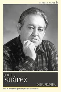 Jorge Suárez y el arribo de su Obra reunida