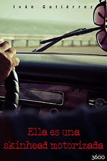 """Presentación """"Ella es una skinhead motorizada"""" de Iván Gutiérrez"""