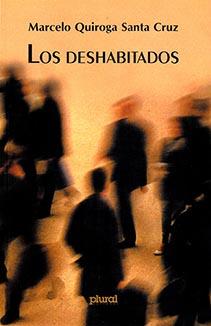 """Los deshabitados, la novela que nació bajo una """"luz tediosa y poética"""""""