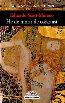 """""""He de morir de cosas así"""" de Eduardo Scott-Moreno"""