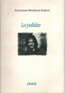 "Prólogo a ""La Palidez"" de Guillermo Bedregal"